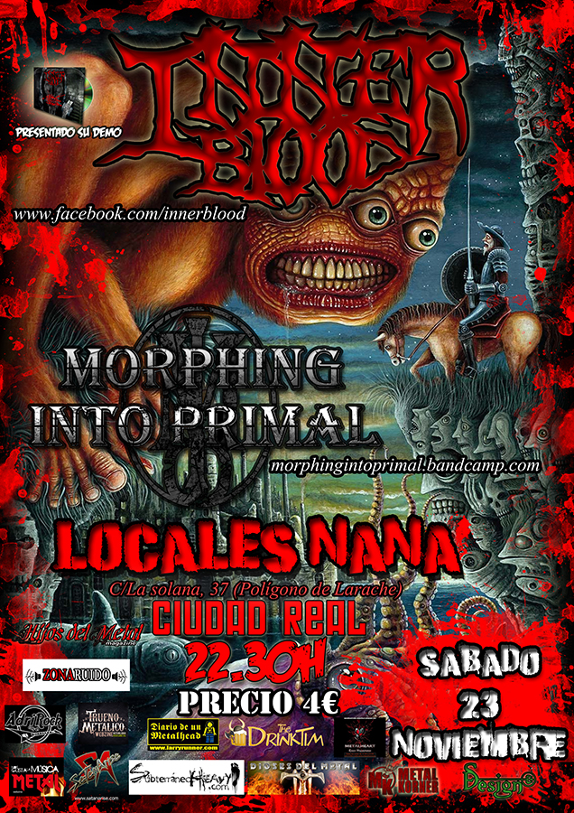Inner Blood + Morphing Into Primal Locales Nana (Ciudad Real)