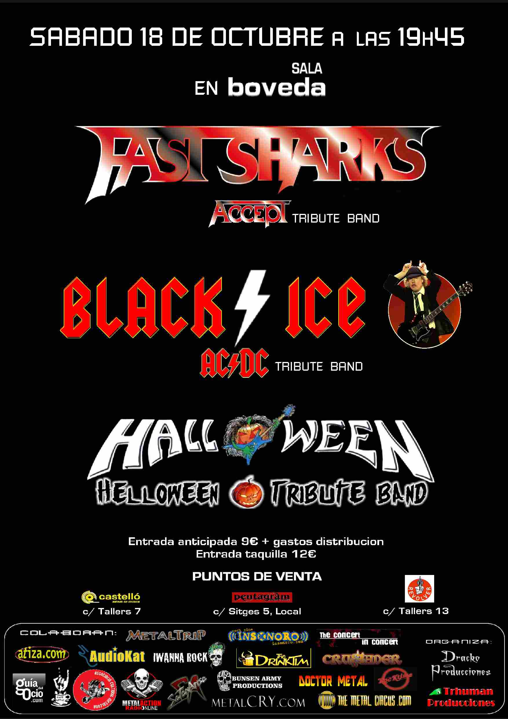 Fast Sharks + Black Ice + Halloween Bóveda (Barcelona)