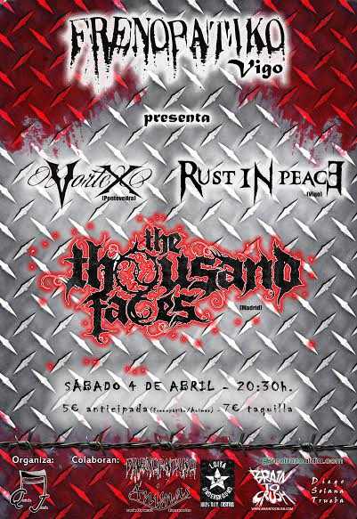Vortex + Rust in Peace + The Thousand Faces Frenopatiko (Vigo)