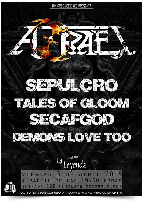 Azrael + Sepulcro + Tales of Gloom + Sefacod + Demons Love Too La Leyenda (Madrid)