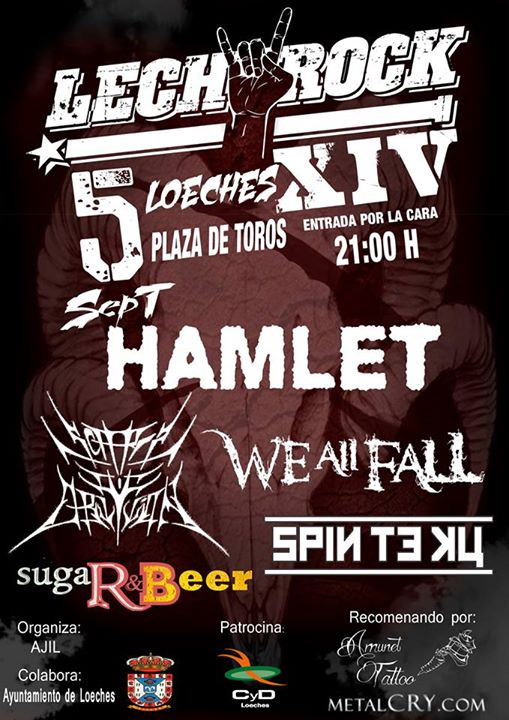Hamlet + We All Fall + Scars of Oblivion + Spin Te Ku + Sugar&Beer Plaza de Toros (Loeches)