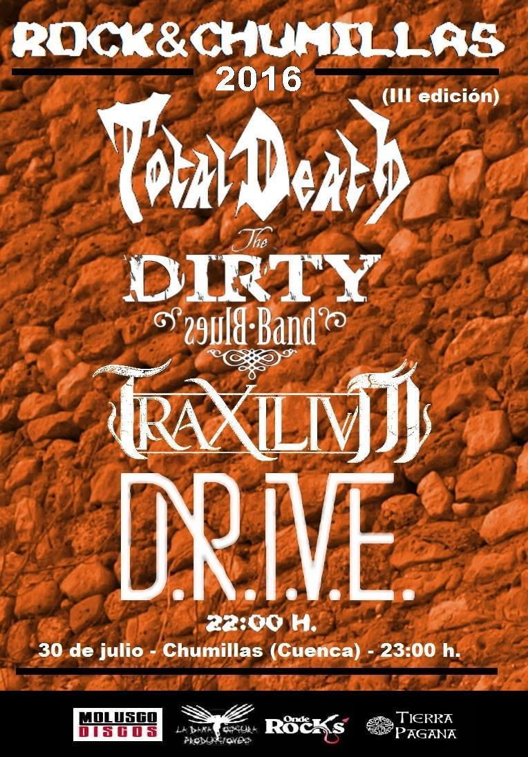 Total Death + The Dirty Blues Band + Traxilium + Drive - (Chumillas (Cuenca))