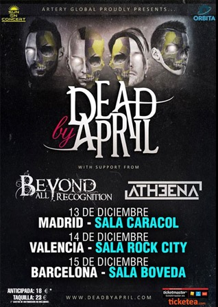 Dead by April + Beyond All Recognition + Atheena Caracol (Madrid)