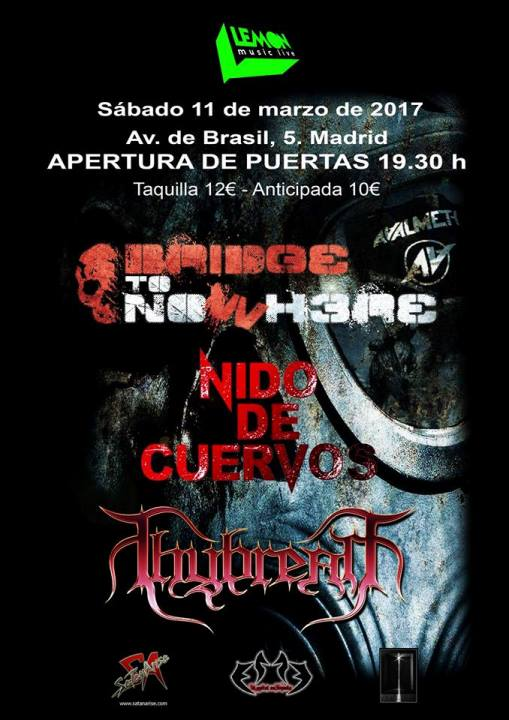Bridge to Nowhere + Nido de Cuervos + Thybreath Lemon (Madrid)