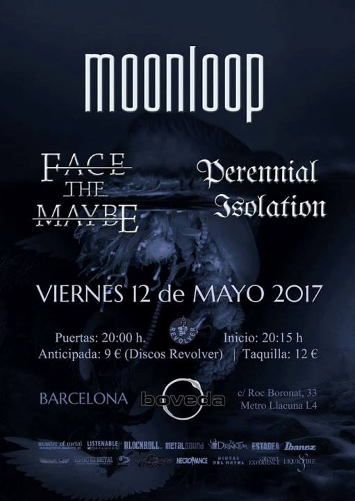 Moonloop + Face the Maybe + Perennial Isolation