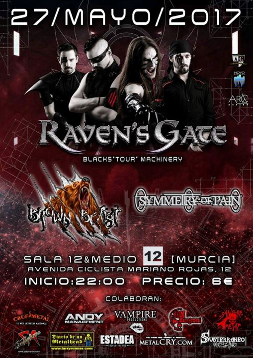 Raven's Gate + Brown Beast + Symmetry of Pain 12&Medio (Murcia)