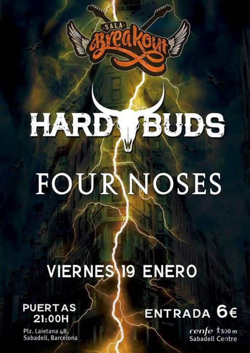 Hard Buds + Four Noses Breakout (Sabadell)