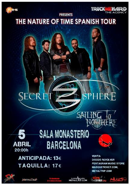 Secret Sphere + Sailing to Nowhere Monasterio (Barcelona)
