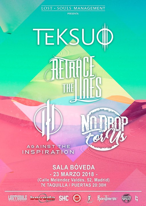 Teksuo + Retrace the Lines + Against The Inspiration + No Drop For Us Bóveda (Madrid)