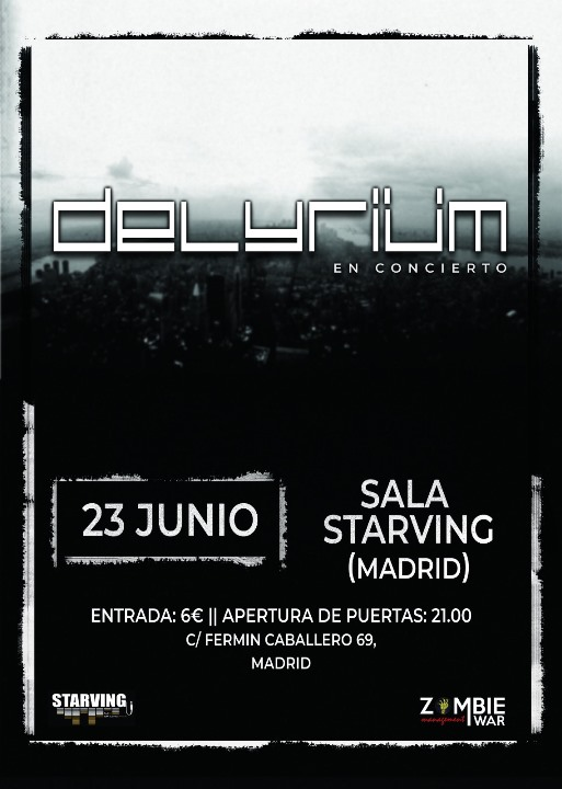 Delyriüm Starving (Madrid)