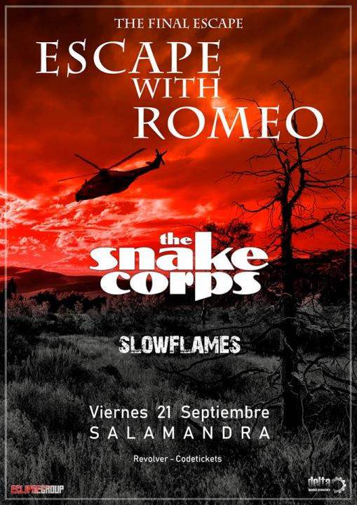 Escape with Romeo + The Snake Corps + Slowflames