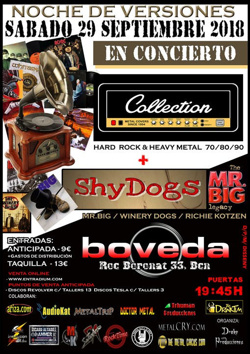 Collection + Shy Dogs Bóveda (Barcelona)
