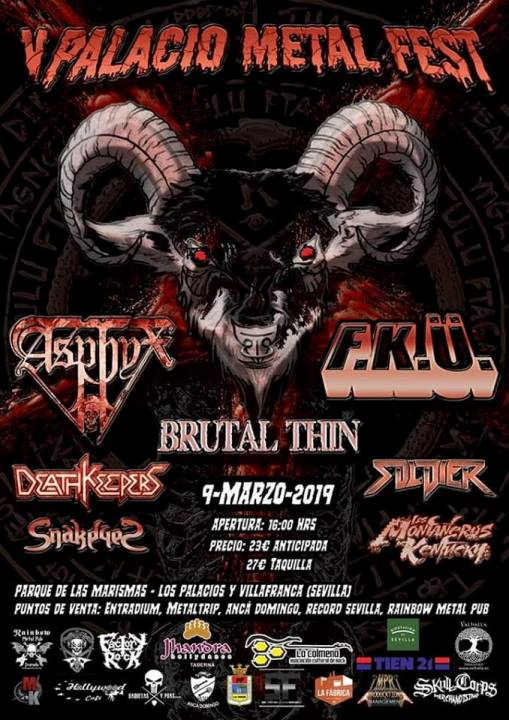 Asphyx + Death Keepers + Snakeyes + Brutal Thin + F.K.Ü + Soldier + Los Montañeros de Kentucky