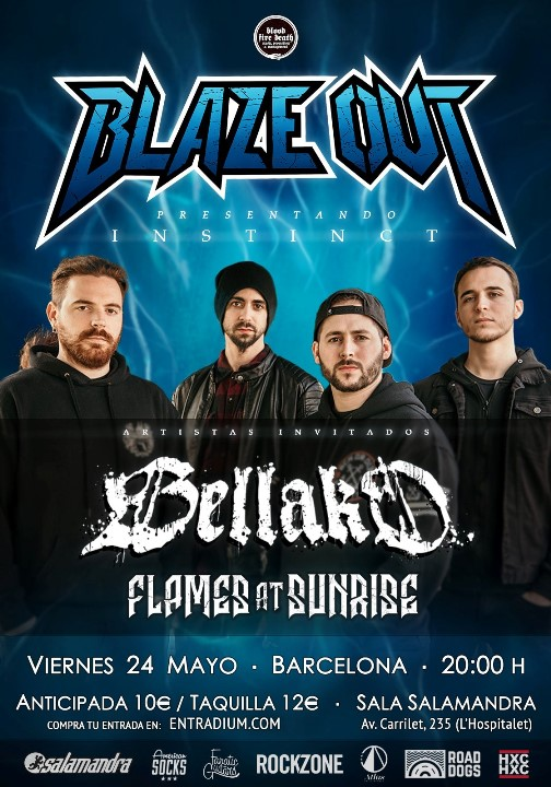 Blaze Out + Bellako + Flames at Sunrise