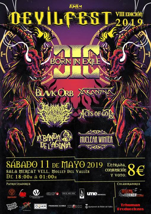 Born in Exile + Blavk Orb + Yakanyà + Devorate the Universe + Acts of God + La Banda de l'Agonia + Nuclear Winter Mercat Vell (Mollet)