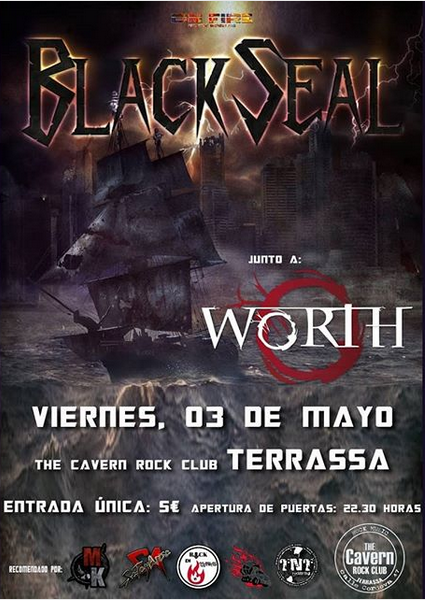 Black Seal + Worth The Cavern Rock Club (Terrassa)