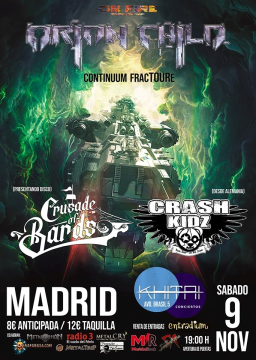 Orion Child + Crusade of Bards + Crash Kidz Khitai (Madrid)