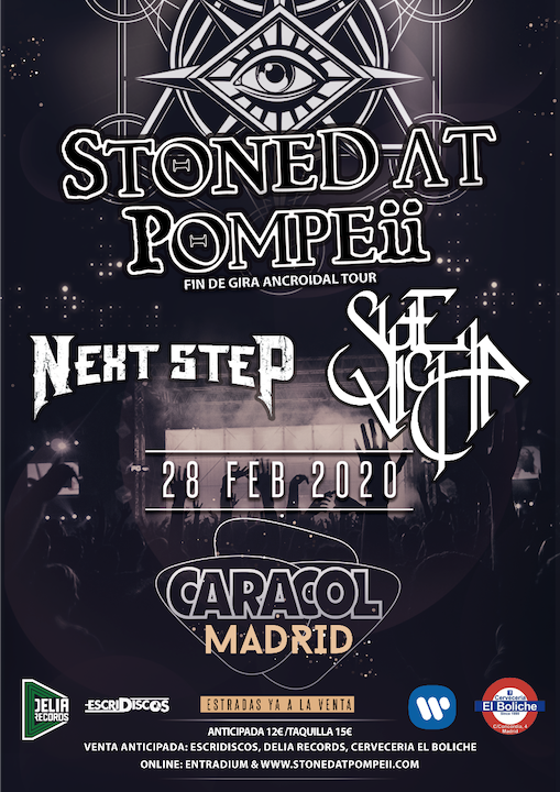 Stoned at Pompeii + Next Step + Sue Vicha Caracol (Madrid)