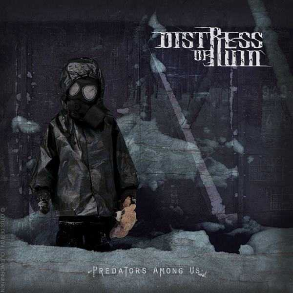 Distress of Ruin - Predators Among Us