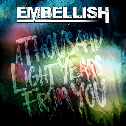 Embellish - A Thousand Lightyears From You