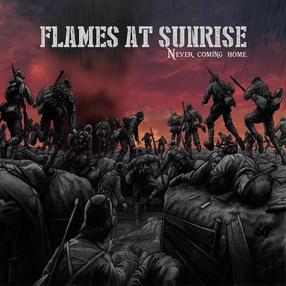 Flames At Sunrise - Never Coming Home