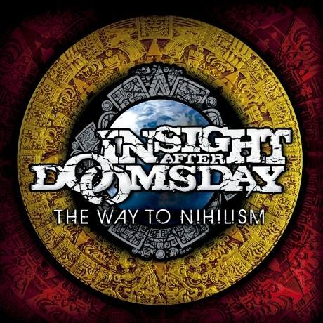 Insight After Doomsday - The Way to Nihilism