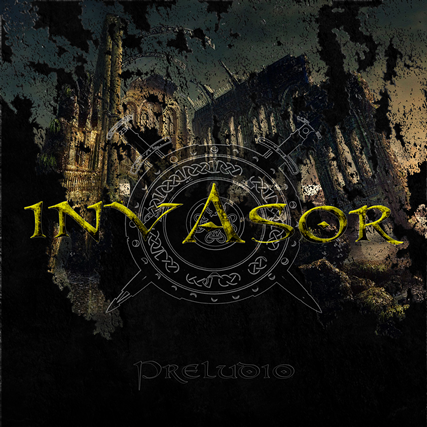 Invasor - Preludio