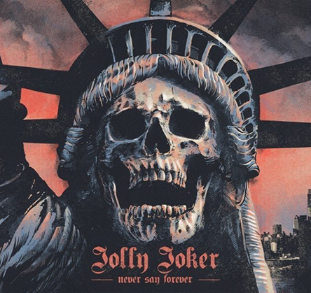 Jolly Joker - Never Say Forever