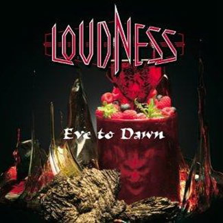 LoudnessEve To Dawn