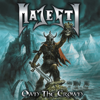 Majesty - Own The Crown