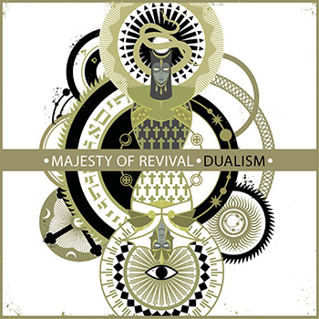 Majesty Of Revival - Dualism