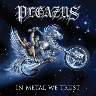 PegazusIn Metal We Trust
