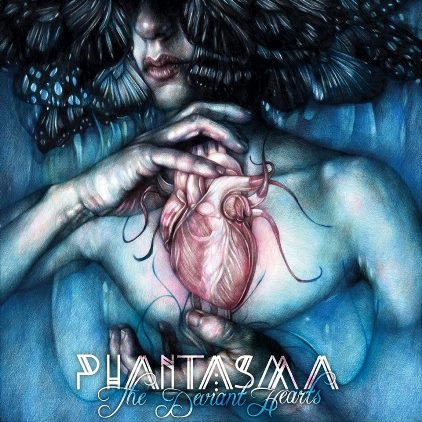 PhantasmaThe Deviant Hearts