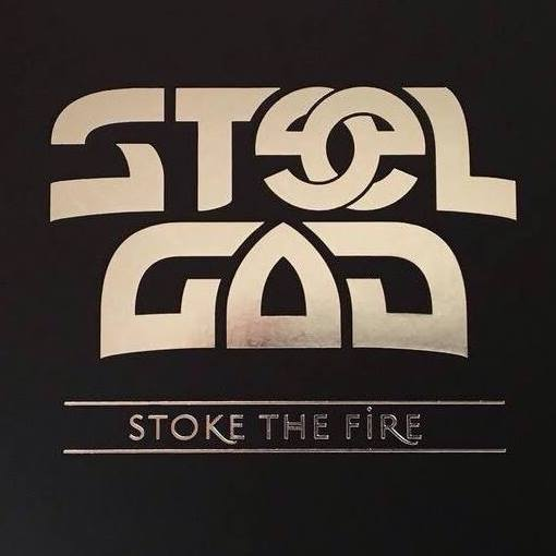 Steel GodStoke The Fire