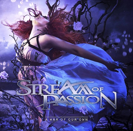 Stream of PassionA War Of Our Own