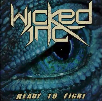 Wicked IncReady to Fight