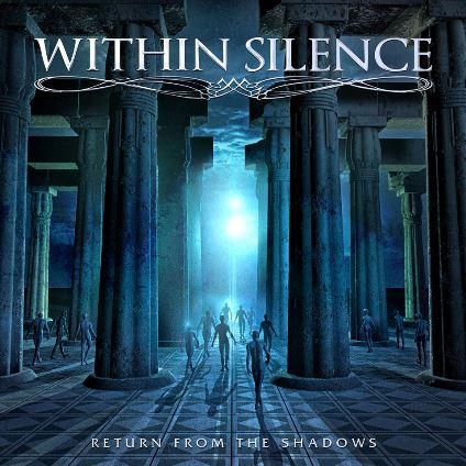 Within SilenceReturn From The Shadows
