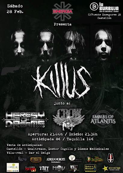 Embers of Atlantis + C.R.O.W. + Heresy of Dreams + Killus - 28/02/2015 Sala La Burbuja (Castellón)