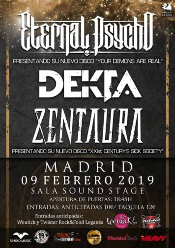Eternal Psycho + Dekta + Zentaura - 09/02/2019 - Sound Stage (Madrid)