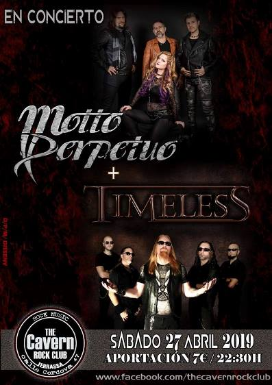 Motto Perpetuo + Timeless - 27/04/2019 - The Cavern Rock Club (Terrassa)