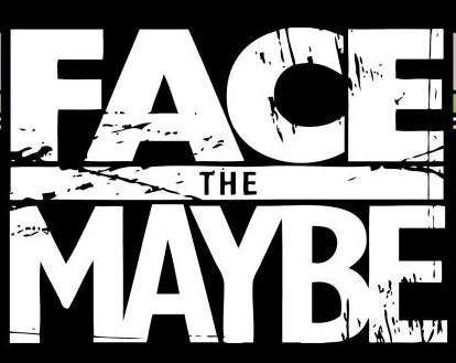 Face the Maybe logo