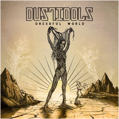 Dreadful World, lo nuevo de Dust Idols