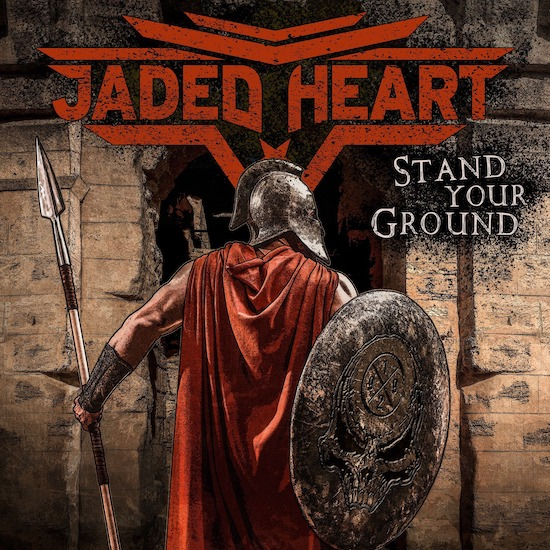 Jaded Heart presenta portada d'Stand Your Ground